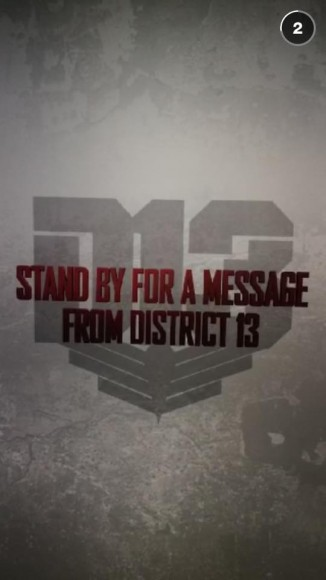 District 13 Stand By For A Message From Distrcit 13 Snapchat