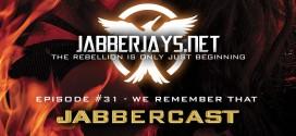 JabberCast Episode #31 – We Remember That